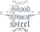Blood Sweat Steel