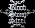 Blood Sweat Steel